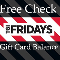 Get Free Check Your TGI Fridays  Balance Free Online Here
